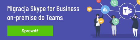Migracja Skype for Business on-premise do Teams